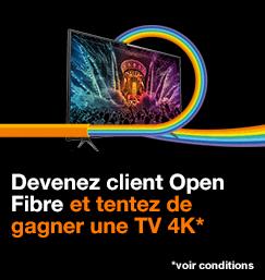 30 TV 4K à gagner sur orange.fr avec les offres Open Fibre
