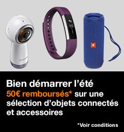 Bien démarrer l'été, 50€ remboursés sur une sélection d'oblets connectés et accessoires, voir conditions