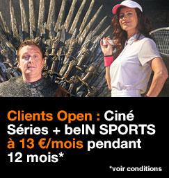 Ciné Séries plus beIN SPORTS à 13 euros par mois pendant 12 mois pour les clients Open