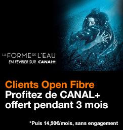 Clients Open Fibre, profitez de CANAL+ offert pendant 3 mois, puis 14,90 euros par mois sans engagement