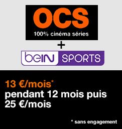 Orange Ciné Séries + beIN SPORTS à 13 €/mois pendant 12 mois, puis 25 €/mois, sans engagement.