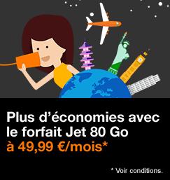 Plus d'économie avec le forfait Jet 80 Go à 49,99€/mois