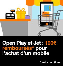 Avec Open Play et Jet, 100 euros remboursés pour l'achat d'un mobile, compatible avec les autres offres de remboursement