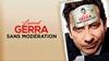 Laurent Gerra sans modération