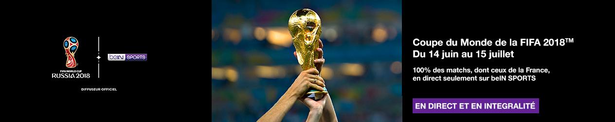 Coupe du Monde football Russia 2018 avec beIN SPORTS et la TV d'Orange