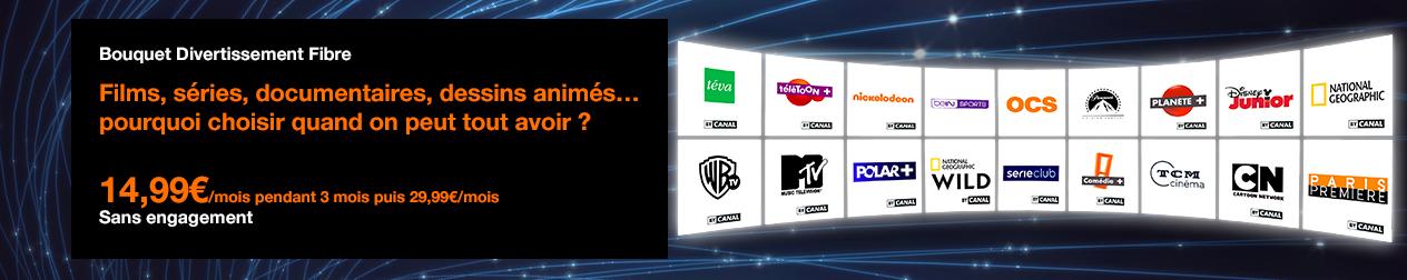 nouveau bouquet Divertissement Fibre avec la TV d'Orange