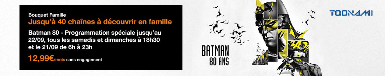 Programmation spéciale Batman 80 ans sur Toonami en septembre sur la TV d'Orange
