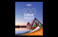 Acheter 100 lieux & expériences pour déconnecter en France