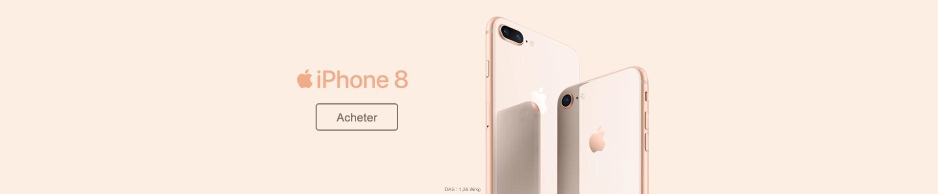 Acheter iPhone 8 et 8 Plus