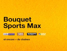 Bouquet Sports Max
