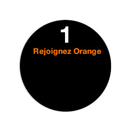 Etape 1 Comment rejoindre Orange