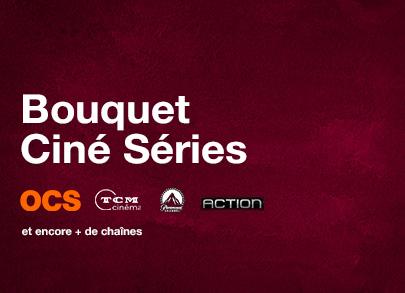 Bouquet Ciné Séries