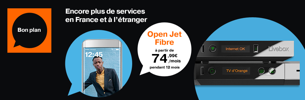 forfait open jet fibre internet mobile services premium orange. Black Bedroom Furniture Sets. Home Design Ideas